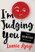 I'm Judging You - Luvvie Ajayi Cover Art