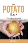The Potato Hack Weight Loss Simplified