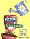Ketchup Is Not A Vegetable