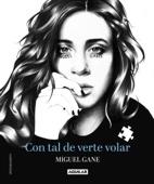 Miguel Gane - Con tal de verte volar portada