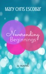 Neverending Beginnings