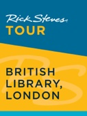 Rick Steves Tour: British Library, London - Rick Steves & Gene Openshaw Cover Art