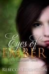 Eyes Of Ember