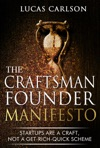 Craftsman Founder Manifesto