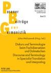 Diskurs Und Terminologie Beim Fachbersetzen Und Dolmetschen  Discourse And Terminology In Specialist Translation And Interpreting
