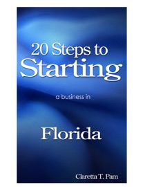 20 STEPS TO STARTING A BUSINESS IN FLORIDA