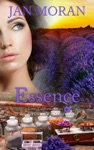 Essence A Love California Series Novel Book 4