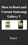 How To Root And Unroot Samsung Galaxy Y