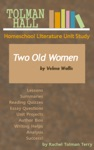 Two Old Women By Velma Wallis A Homeschool Literature Unit Study