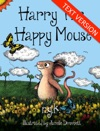 Harry The Happy Mouse Text Version