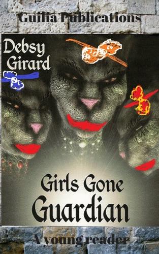 Girls Gone Guardian