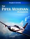 The Piper Meridian Workbook