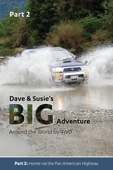 Dave and Susie's Big Adventure: Part 2