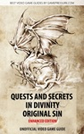 Quests And Secrets In Divinity Original Sin Enhanced Edition
