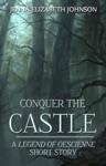 Conquer The Castle A Legend Of Oescienne Short Story