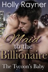 Maid To The Billionaire The Tycoons Baby
