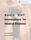 Basic ENT Examinations For Medical Students