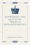 Answering The Question What Is Enlightenment