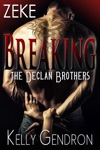 Zeke Breaking The Declan Brothers 3