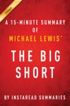 The Big Short By Michael Lewis - A 15-minute Summary