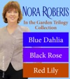 Nora Roberts In The Garden Trilogy