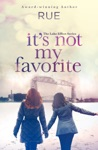 Its Not My Favorite The Lake Effect Series Book 1