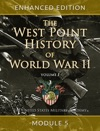 The West Point History Of World War II Volume 1 Module 5