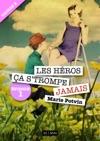 Les Hros A Strompe Jamais - Saison 2 Pisode 1
