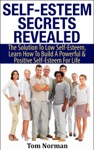 Self-Esteem Secrets Revealed