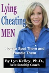 Lying Cheating Men How To Spot Them And Handle Them