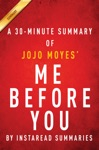 A 30-minute Summary Of JoJo Moyes Me Before You