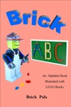 Brick ABC An Alphabet Book Illustrated With Lego Bricks
