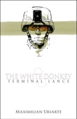 The White Donkey: Terminal Lance - Maximilian Uriarte Cover Art