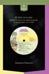 El Dlar De La Salsa Del Barrio Latino A La Industria Multinacional De Fonogramas 1971-1999