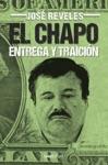 El Chapo Entrega Y Traicin