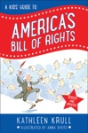 A Kids Guide To Americas Bill Of Rights