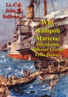 Why Gallipoli Matters Interpreting Different Lessons From History