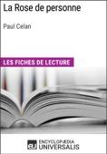 Encyclopaedia Universalis - La Rose de personne de Paul Celan artwork