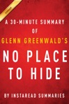 No Place To Hide By Glenn Greenwald - A 30-minute Summary
