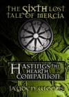 The Sixth Lost Tale Of Mercia Hastings The Hearth Companion