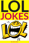 LOL Jokes For Kids