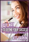Easy Way To Define Your Success Achieve It Through Perseverance