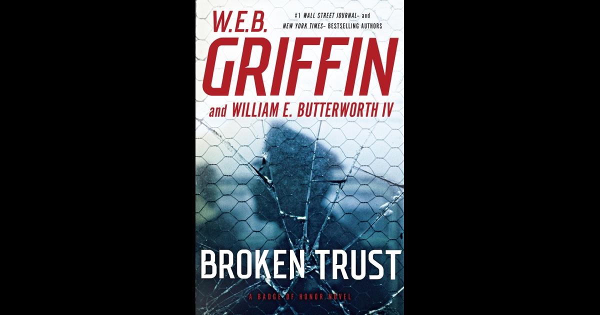 Broken Trust by W. E. B. Griffin and William E. Butterworth IV (2016, Unabridged)