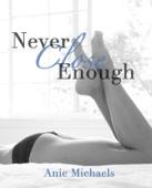 Never Close Enough - Anie Michaels
