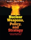 Nuclear Weapons Policy And Strategy