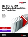 IBM Wave For ZVM Installation Implementation And Exploitation