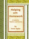 Helping With Homework A Guide For Teachers And Parents