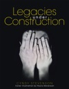 Legacies Under Construction