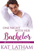 Kat Latham - One Night with Her Bachelor  artwork