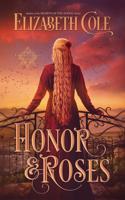 Elizabeth Cole - Honor & Roses artwork